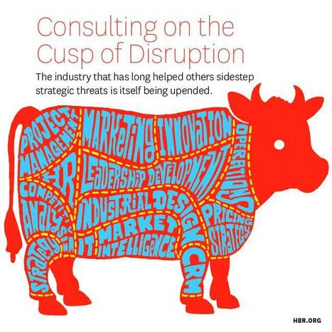 Consulting on the Cusp of Disruption | Sustainability | Scoop.it