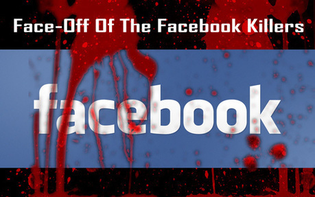 Face-Off Of The Facebook Killers | Social Media | Scoop.it