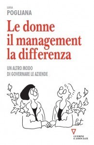 Le donne, il management, la differenza | Open All :) | Scoop.it