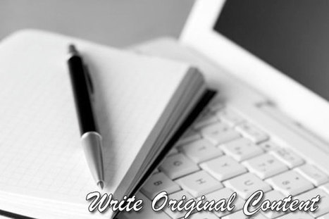 How to Write Original Content | Education, Eco and Tech Info | Scoop.it