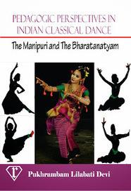 Pedagogic Perspectives in Indian Classical Dance: The Manipuri and The Bharatanatyam   Bharatanatyam   Scoop.it
