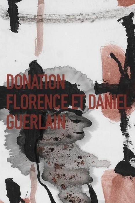 PARIS / CENTRE POMPIDOU EXHIBITION - 'FLORENCE AND DANIEL GUERLAIN DONATION' / 16 OCTOBER 2013 - 31 MARCH 2014 /   art on dapaper mag   Scoop.it