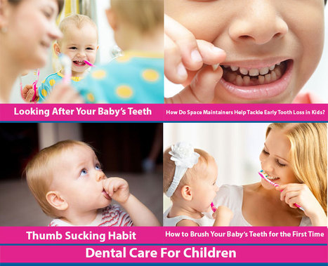 Dental Care For Children | Dental health conditions, Treatments & remedies. | Scoop.it