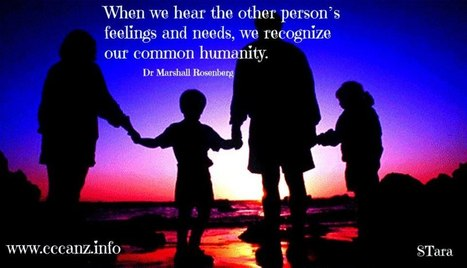 Sharing Our Common Humanity | Compassionate Communication NVC Nonviolent Communication | Scoop.it
