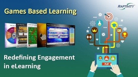 Game-Based Learning: Redefining Engagement In eLearning - eLearning Industry | eVirtual Learning | Scoop.it