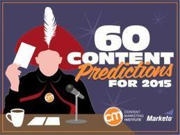60 Content Marketing Predictions for 2015 | Content Strategy | Scoop.it