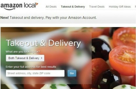 Amazon has Quietly Launched its Answer to Seamless and GrubHub | News | Scoop.it