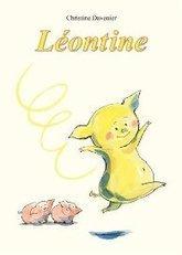 Léontine | Littérature jeunesse, roman album et autres | Scoop.it