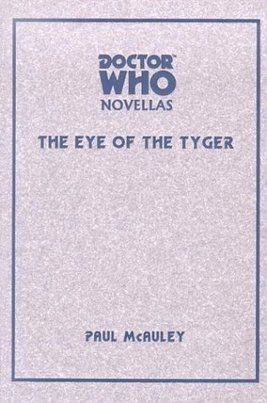 Intergalacticrobot: Doctor Who: The Eye of the Tyger | Ficção científica literária | Scoop.it