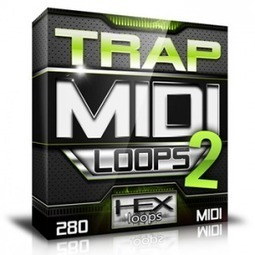 Trap MIDI Loops Vol 2 - Download Hip Hop MIDI Files Packs | Hex Loops | Beats | Scoop.it