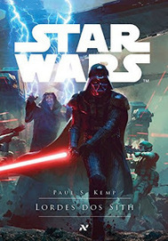 [Resenha #1085] Star Wars – Lordes dos Sith - Paul S. Kemp @editoraaleph   Ficção científica literária   Scoop.it