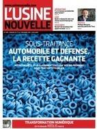 Sous-traitance automobile et défense, la recette gagnante   Le Kiosque - GEA   Scoop.it
