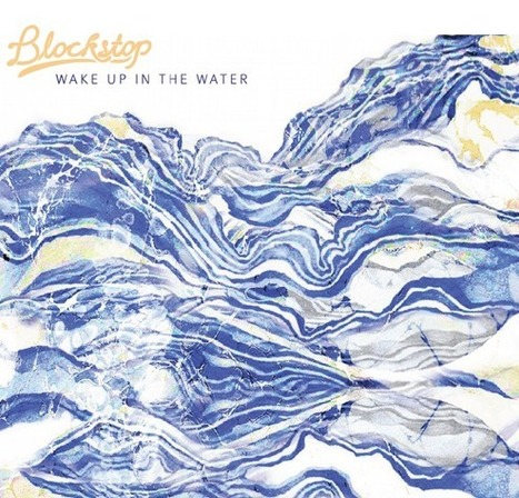 "[chronique] ""Wake up in the Water"" de Blockstop - Magazine Station Service - Fédération Hiéro Strasbourg 