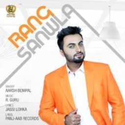 Rang Sanwla By Aarsh Benipal-Download Mp3 Song|Mp3Mad.CoM | music news | Scoop.it