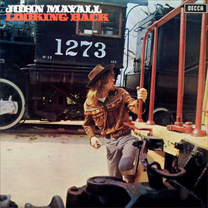 "John Mayall ""Looking Back"" 1969 