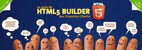La guía de HTML5 Builder por Francisco Charte | Administración de aplicaciones web y de servidor | Scoop.it