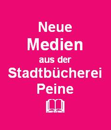 Neue Medien aus der Stadtbücherei Peine im Februar 2013   Testerei   Scoop.it