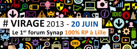 #VIRAGE2.0 - 20 juin 2013 - Le Forum SYNAP 100% RP 2.0 | CultureRP | Scoop.it
