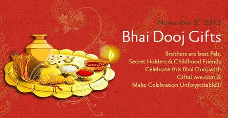 Send Bhai Dooj Gifts to India - Bhai Dooj Gifts Ideas, Online Gifts for Bhai Dooj 2013, BhaiyaDooj 2013   Bhaidoojgiftsonline.net   BhaiDoojGiftsIndia   Scoop.it