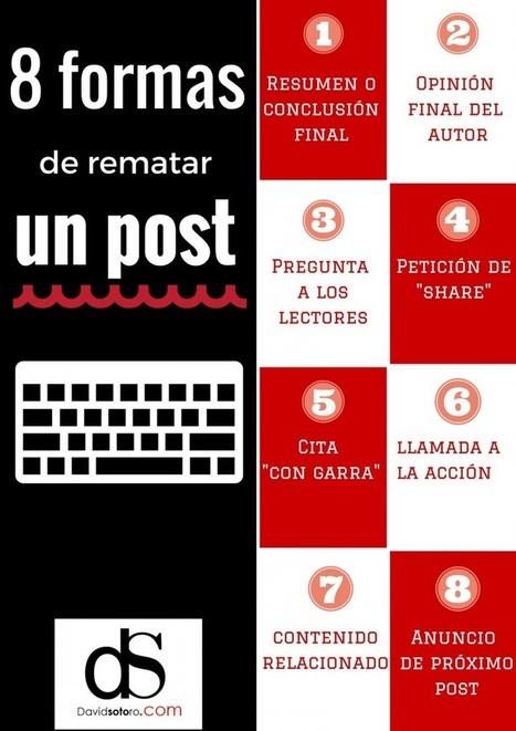8 formas de rematar un post | Noticias informatica by josem2112 | Scoop.it