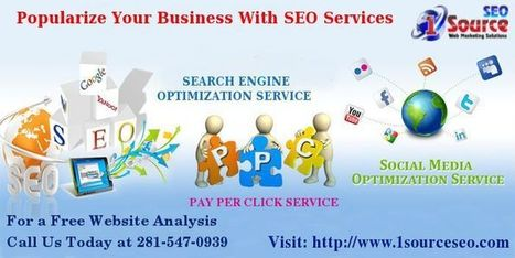 Popularize Your Business With SEO Service | 1sourceseo | Scoop.it