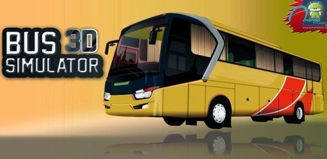 Bus Simulator 3D Mod APK (Unlocked/ Ad-Free/XP) - Android Utilizer | Android | Scoop.it