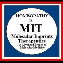How Homeopathy Works? A Scientific 'Working Hypothesis' Regarding the Molecular Mechanism of Homeopathic Therapeutics | We CARE Life - Wellness revolution | Scoop.it