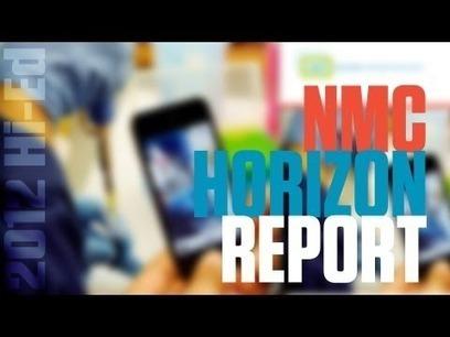 It's Here! Download the NMC Horizon Report > 2012 HiEd Edition. | The New Media Consortium | eLearning - entre pedagogies et technologies - between pedagogy et technology | Scoop.it