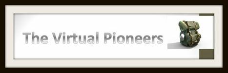 The Virtual Pioneers | Mundos Virtuales, Educacion Conectada y Aprendizaje de Lenguas | Scoop.it