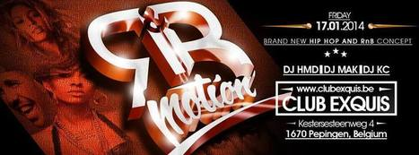 Fri 17.01.2014 • RnB MOTION • 2nd Edition | CHRONYX.be : we love to party ! | Scoop.it
