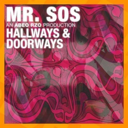 Mr. SOS – 'Hallways & Doorways' « LE HIP HOP SUR ECOUTE   Afrobeatz   Scoop.it
