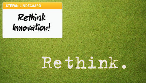 Innovation Excellence | Rethink Innovation! | Executive Coaching Growth | Scoop.it