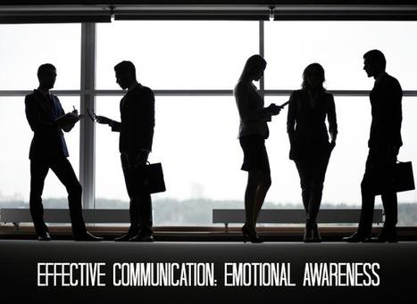 Effective Communication: Emotional Awareness | Training resource | Scoop.it