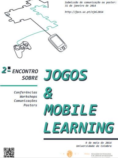 2º Encontro sobre Jogos & Mobile Learning - Coimbra - Maio - 2014 | Na Rede | Scoop.it