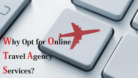 Why You Should Choose the Services of Online Travel Agency? | Travel Business Franchise | Scoop.it
