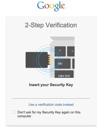Strengthening 2-Step Verification with Security Key | Educacion, ecologia y TIC | Scoop.it