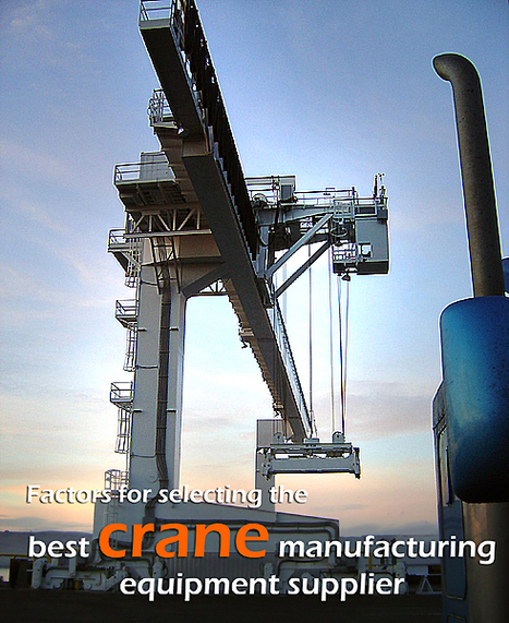 Kompass India : Online Business Directory: Factors for selecting the best crane manufacturing equipment supplier | Extraction industries in India | Scoop.it