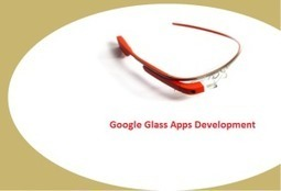 Get the best website and android support for that from one common plac | google glass application development | Scoop.it