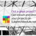 Submit a Project - I Like ArchitectureI Like Architecture | GOSSIP, NEWS & SPORT! | Scoop.it