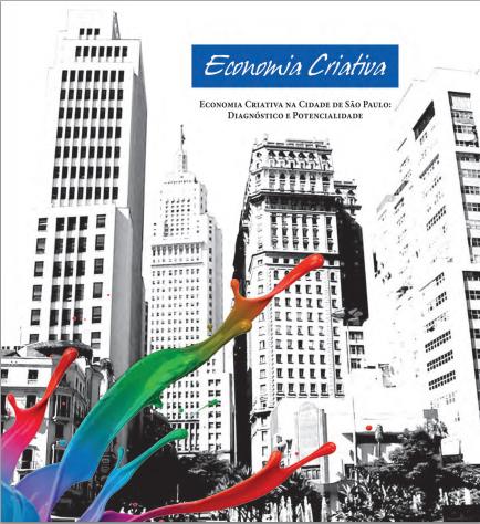Economia Criativa na Cidade de São Paulo, por Observatório do Turismo | Economia Criativa | Scoop.it