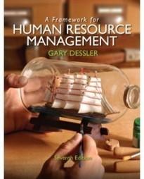 Test Bank For » Test Bank for A Framework for Human Resource Management, 7th Edition: Gary Dessler Download | Business Exam Test Banks | Scoop.it