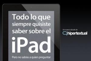 Todo lo que siempre quisiste saber sobre el iPad pero no sabías a quién preguntar, nuestro nuevo ebook | iPad classroom | Scoop.it