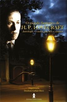 Lançamento: O Mundo Fantástico de H.P. Lovecraft - edição capa dura - Estante do Wilson | Ficção científica literária | Scoop.it