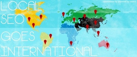 Local SEO Goes International | Local Digital Marketing | Scoop.it