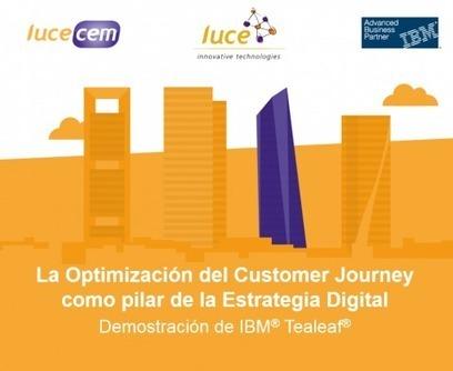 Evento LuceCEM: La optimización del Customer Journey como pilar de la estrategia digital | Luce CEM | Customer Experience | Scoop.it