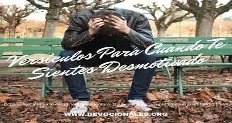 15 Versículos Bíblicos Para Cuando Te Sientes Desmotivado | LA REVISTA CRISTIANA  DE GIANCARLO RUFFA | Scoop.it