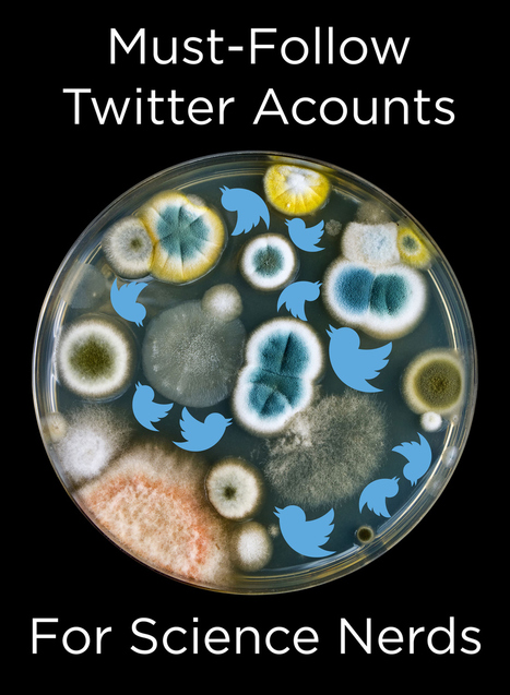25 Must-Follow Twitter Accounts For Science Nerds | Current Tech | Scoop.it