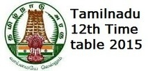 Tamilnadu 12th Timetable 2015 | Plus two time table exam date | Apexstory Exam results | Scoop.it