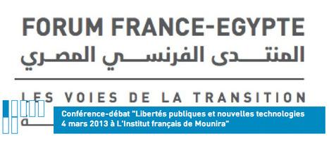 Conférence «Libertés publiques et nouvelles technologies» | Égypt-actus | Scoop.it