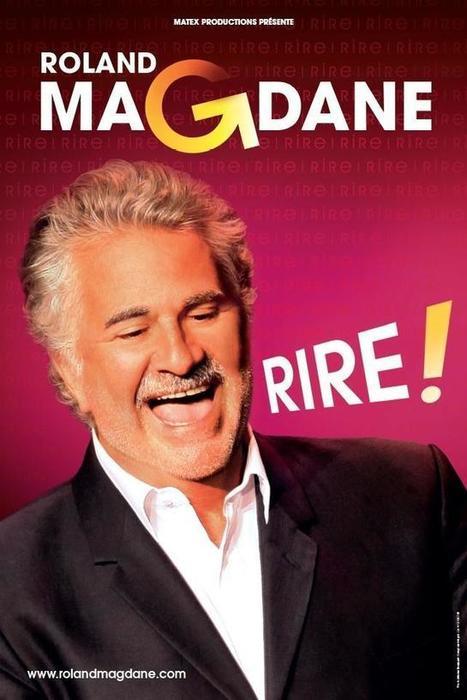 Rire ! avec Roland Magdane Châtellerault - Unidivers | Chatellerault, secouez-moi, secouez-moi! | Scoop.it